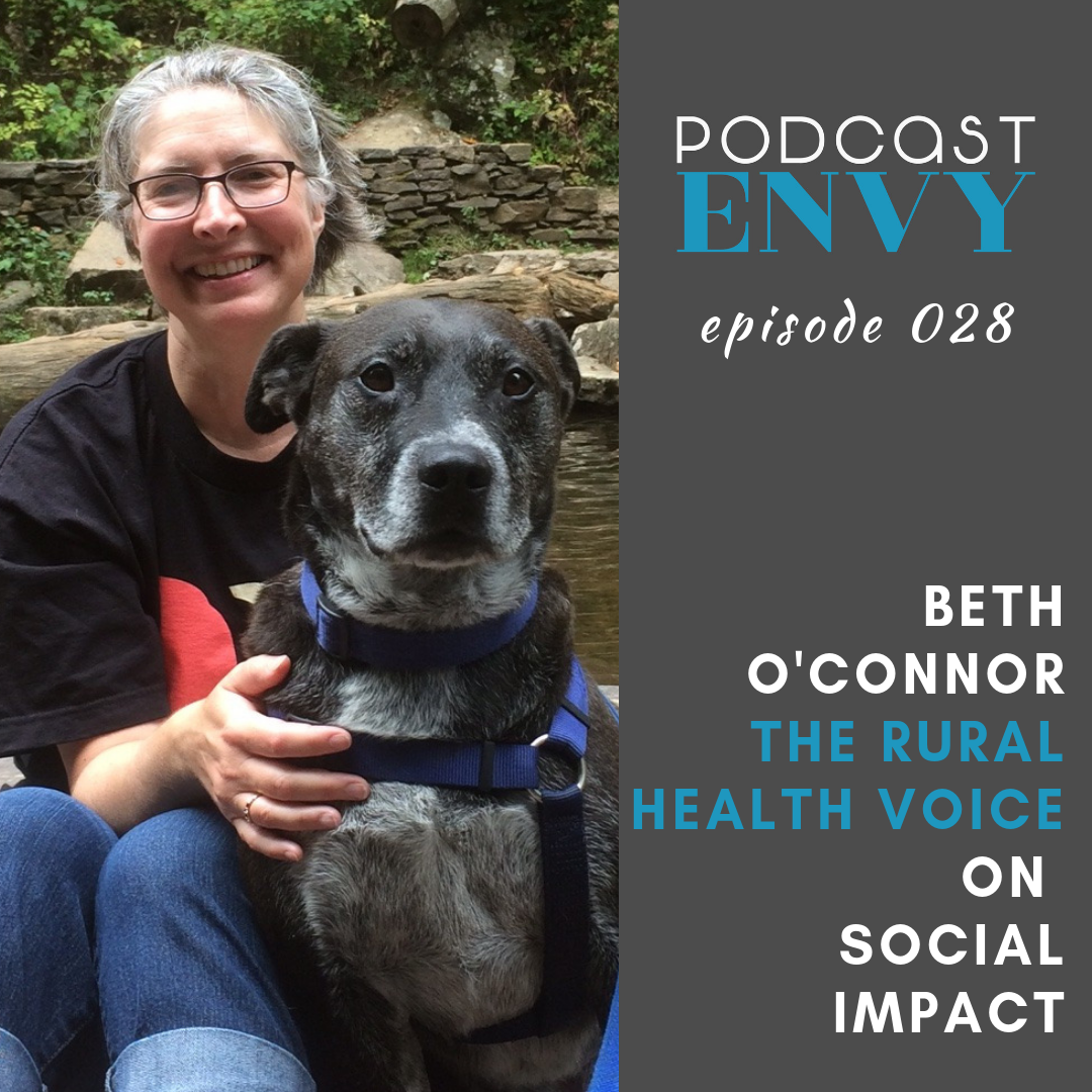 Beth O'Connor, The Rural Health Voice, on Social Impact & Podcasting