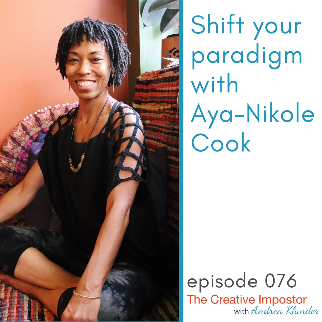 CI076: Shift your paradigm with Aya-Nikole Cook from Haji Healing Salon