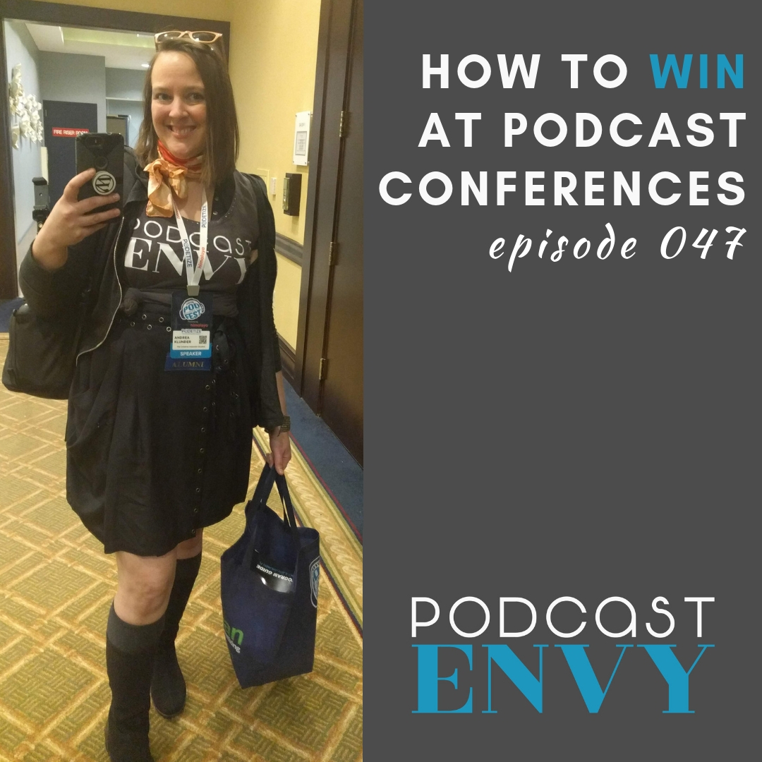 PE047: How to win at podcast conferences