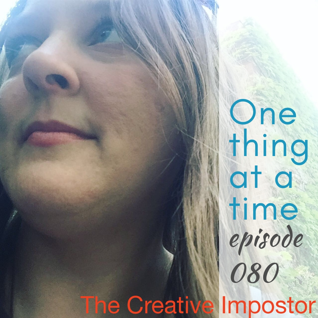 CI080: One thing at a time, or how to change your life without changing everything