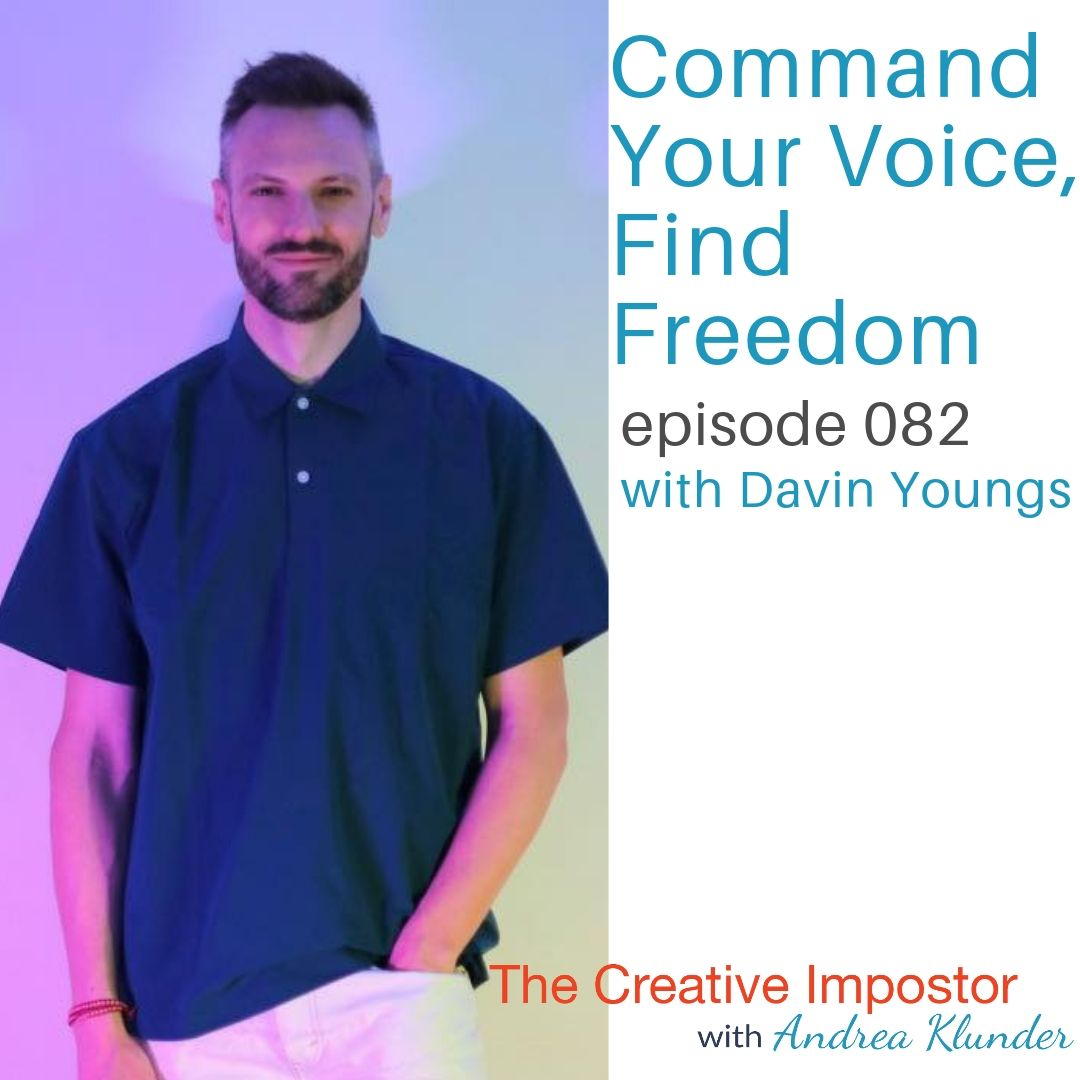 CI082: Command your voice, find freedom with singer Davin Youngs