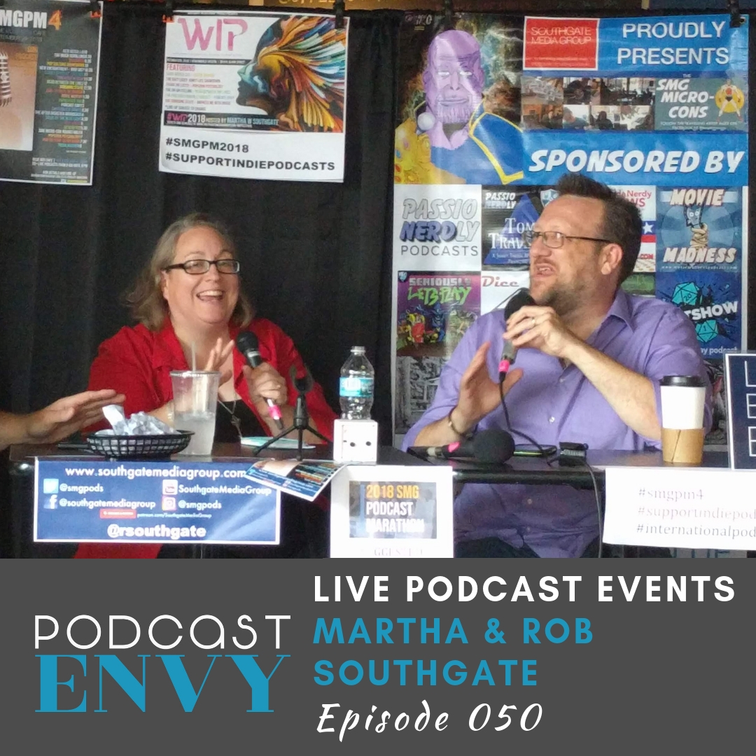 PE050: Producing Live Podcasting Events with Martha & Rob Southgate