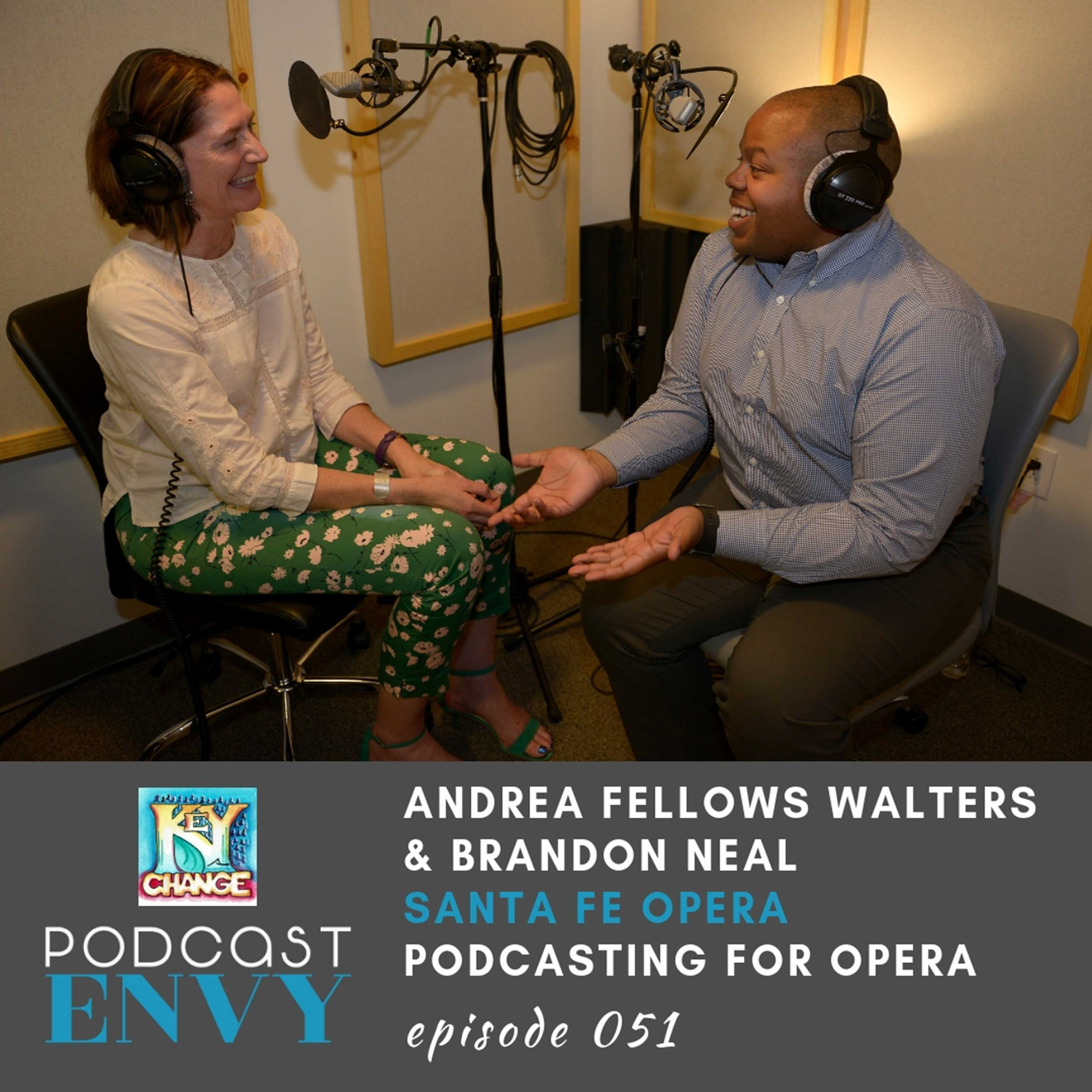 PE051: Podcasting for Opera Companies with Andrea Fellows Walters & Brandon Neal of Key Change