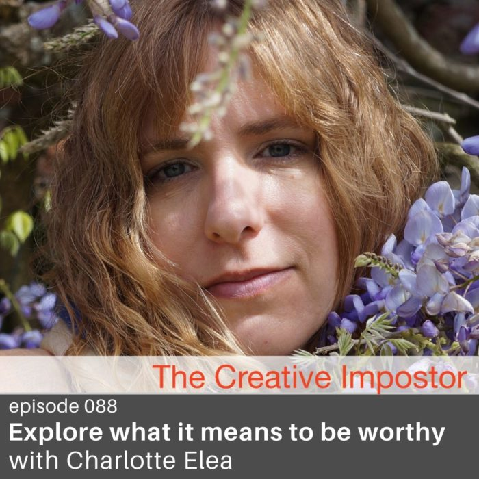 CI088: Explore what it means to be worthy, LIVE with Charlotte Elea on self-publishing