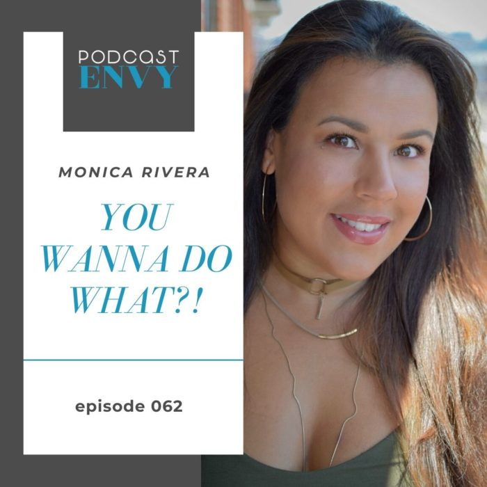 PE062: Staying Home and Being There for Your Listeners with Monica Rivera