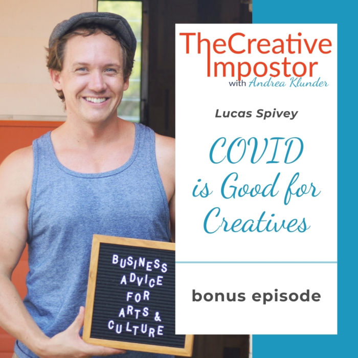 CI Bonus: COVID is Good for Creators with Lucas Spivey