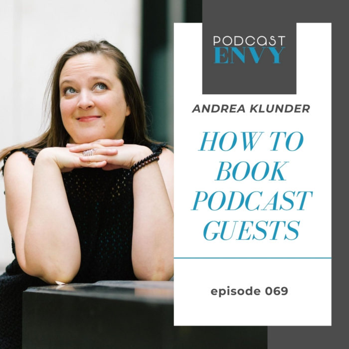 PE069: How To Book Podcast Guests